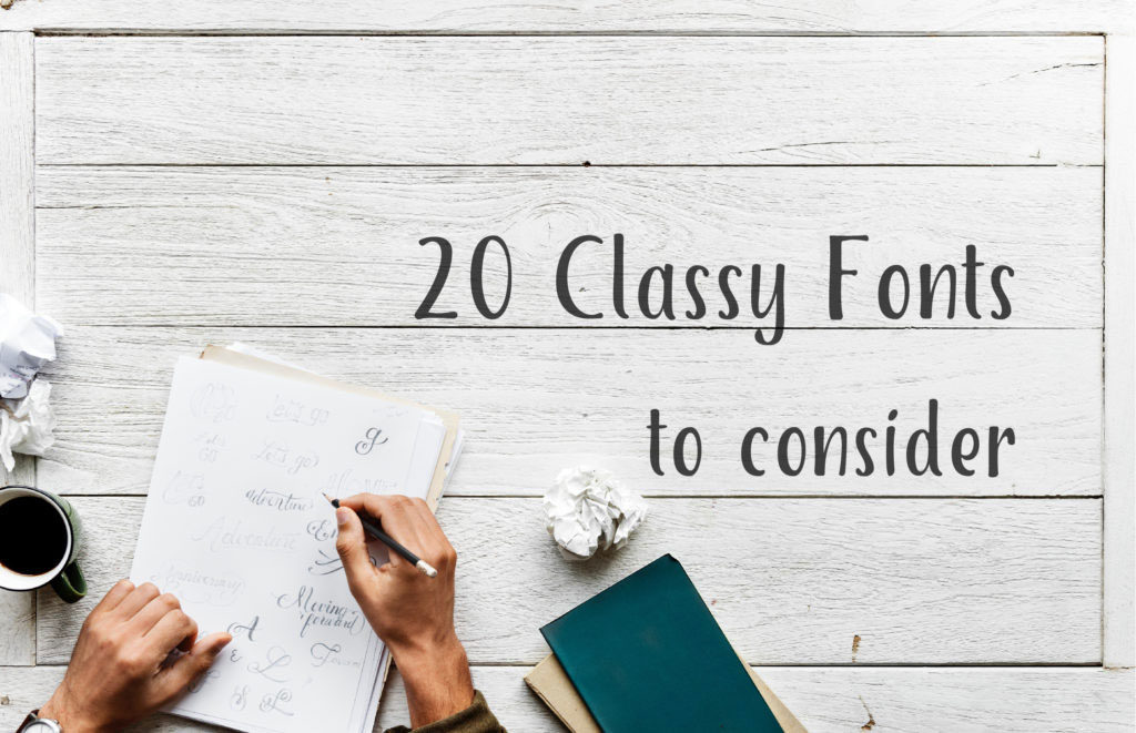 20 Classy Fonts to Consider for your Next Nonprofit Fundraising Campaign
